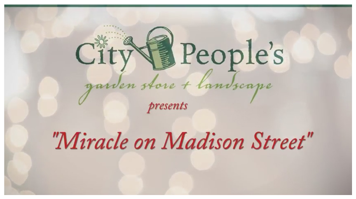City People's Garden Store Video Miracle On Madison Street
